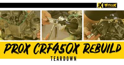 ProX Honda CRF450X Rebuild: Teardown